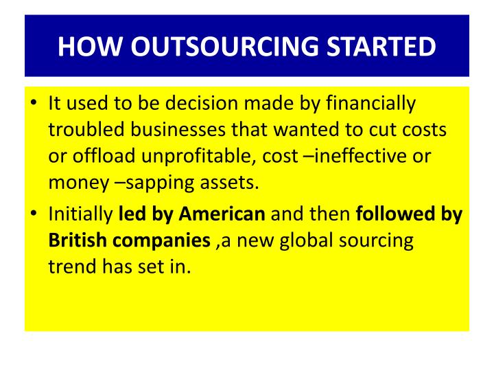 HOW OUTSOURCING STARTED