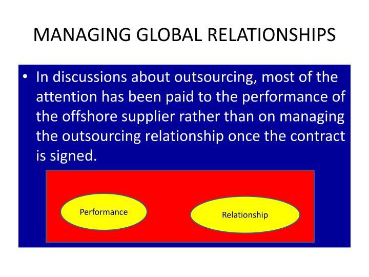 MANAGING GLOBAL RELATIONSHIPS