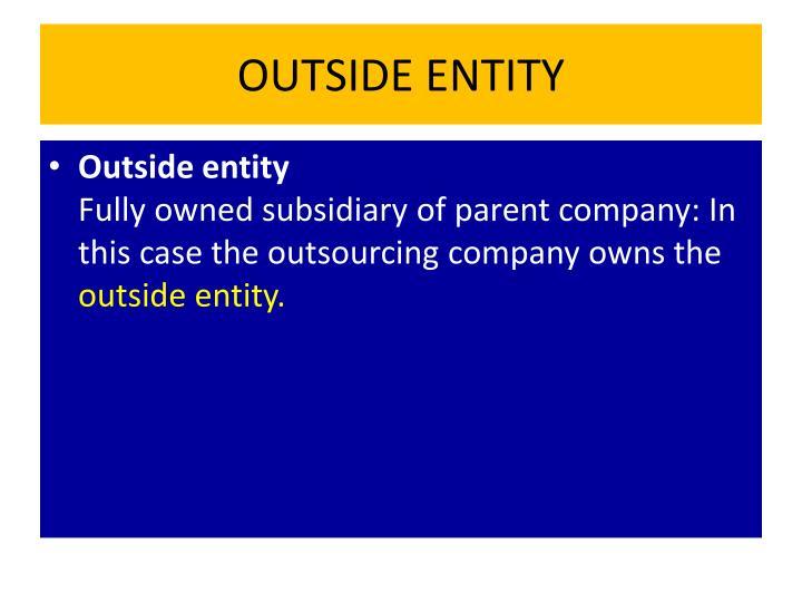 OUTSIDE ENTITY