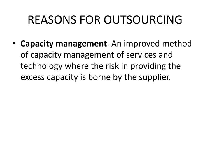 REASONS FOR OUTSOURCING