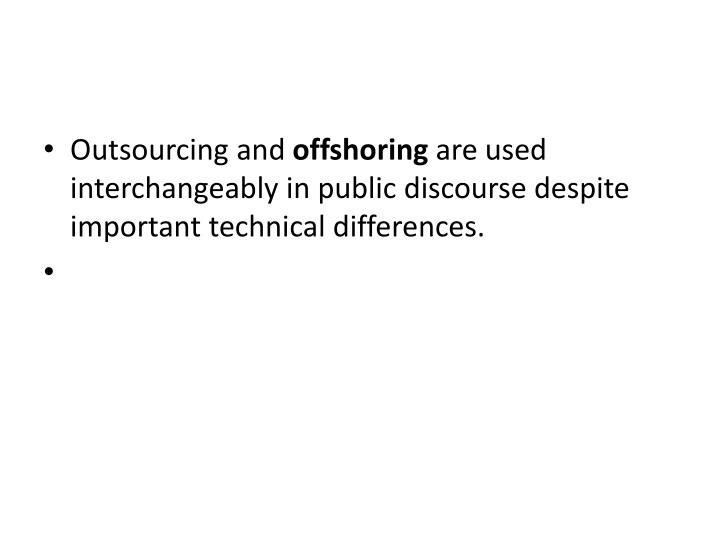 Outsourcing and
