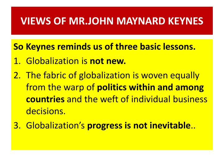 VIEWS OF MR.JOHN MAYNARD KEYNES