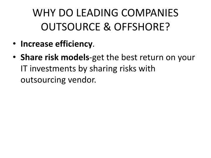 WHY DO LEADING COMPANIES OUTSOURCE & OFFSHORE?