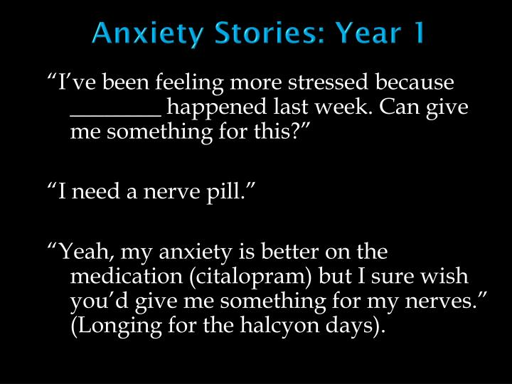 Anxiety Stories: Year 1
