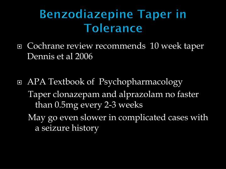 Benzodiazepine Taper in Tolerance