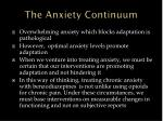the anxiety continuum