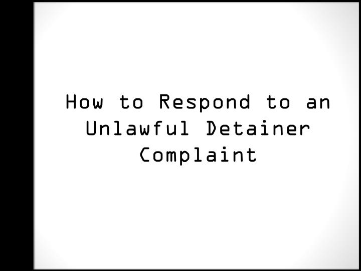 How to Respond to an Unlawful Detainer