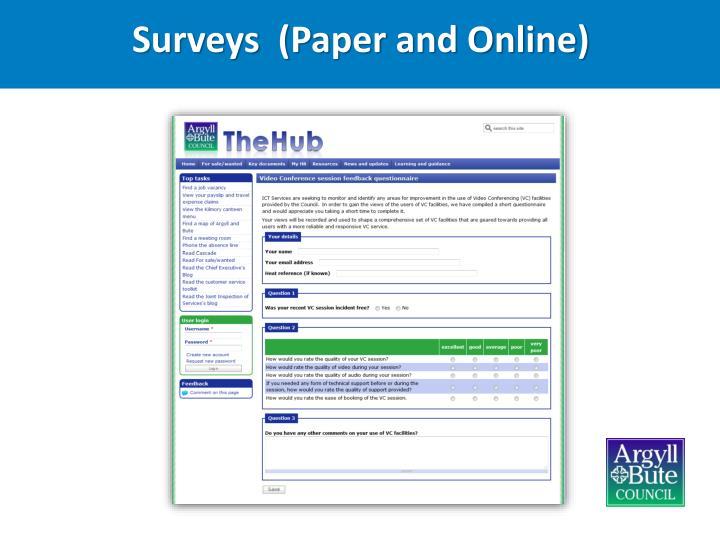 Surveys  (Paper and Online)