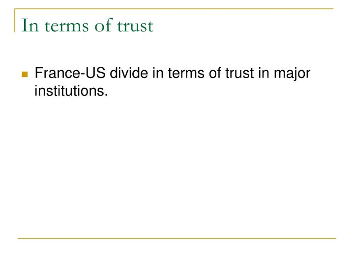 In terms of trust