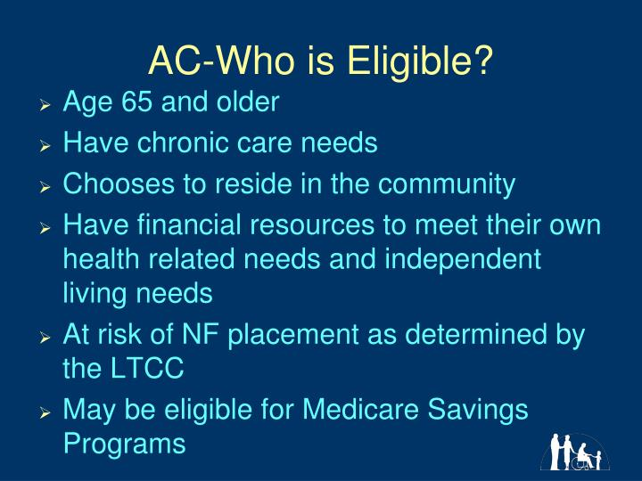 AC-Who is Eligible?