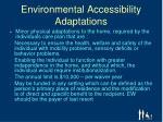 environmental accessibility adaptations