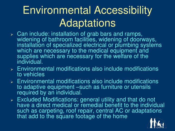 Environmental Accessibility Adaptations