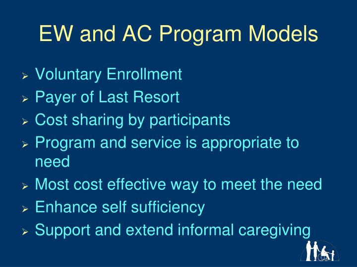 EW and AC Program Models