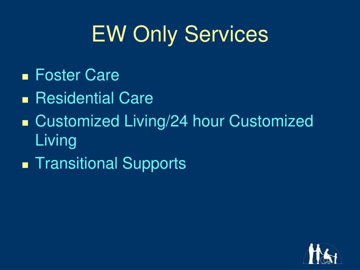 EW Only Services