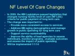 nf level of care changes