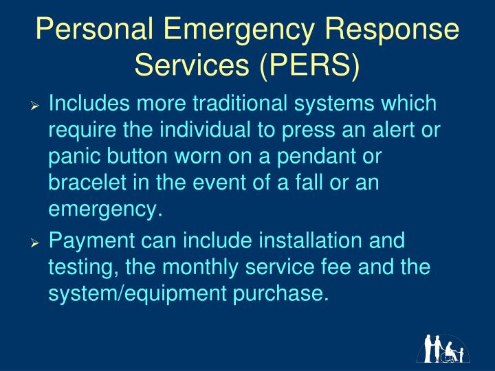 Personal Emergency Response Services (PERS)