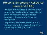 personal emergency response services pers