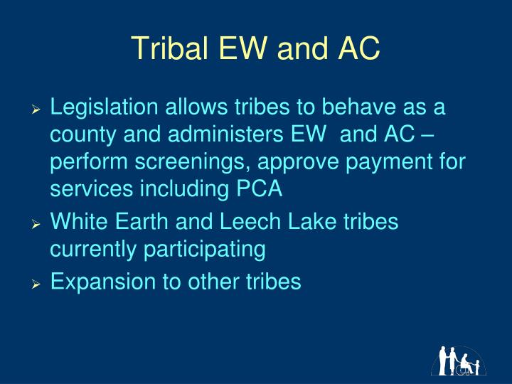 Tribal EW and AC
