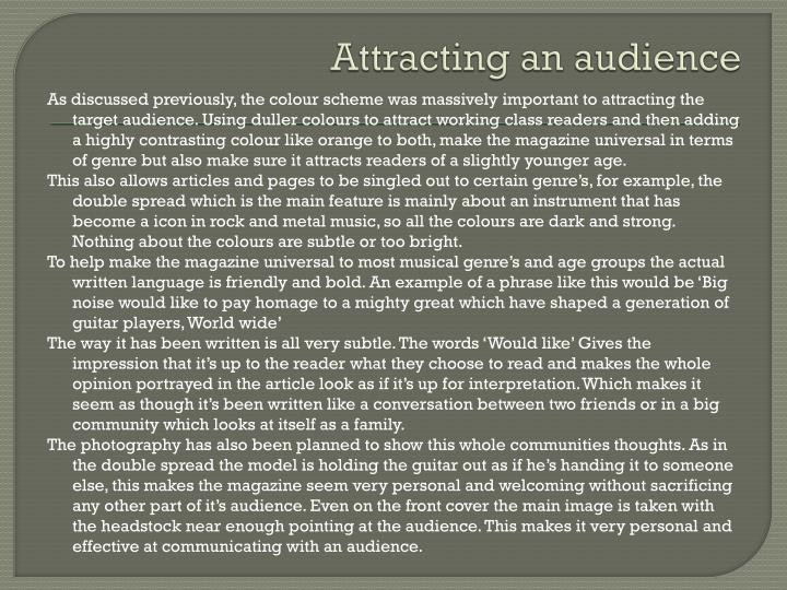 Attracting an audience