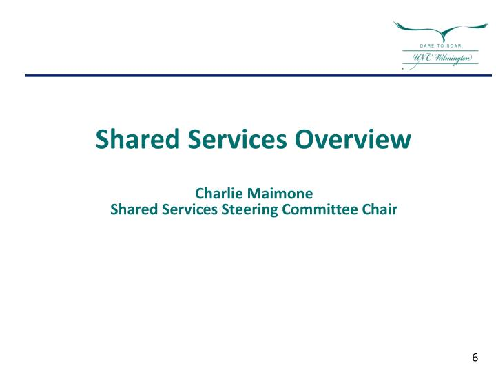 Shared Services Overview