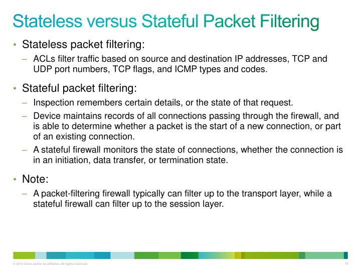 Stateless versus Stateful Packet Filtering