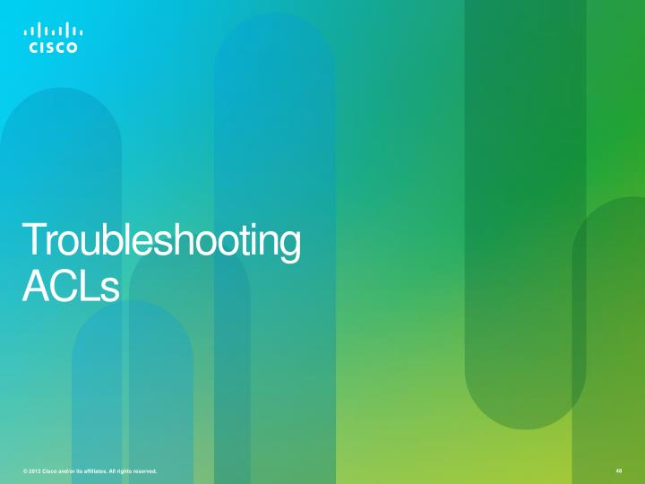 Troubleshooting ACLs