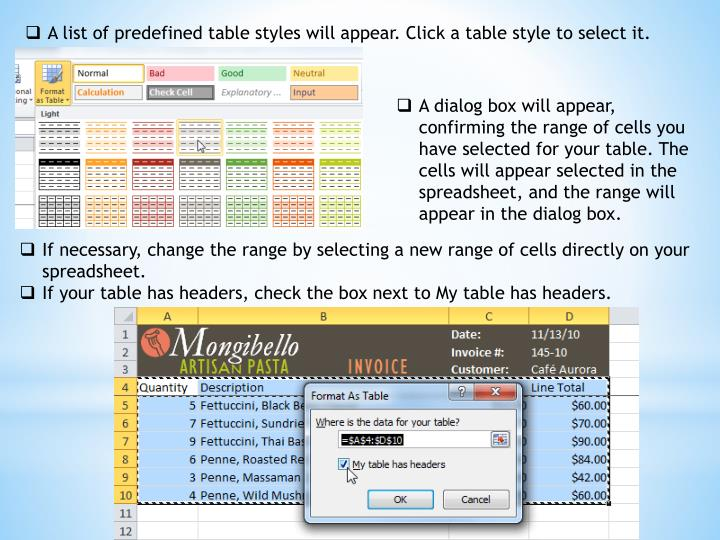 A list of predefined table styles will appear. Click a table style to select it.