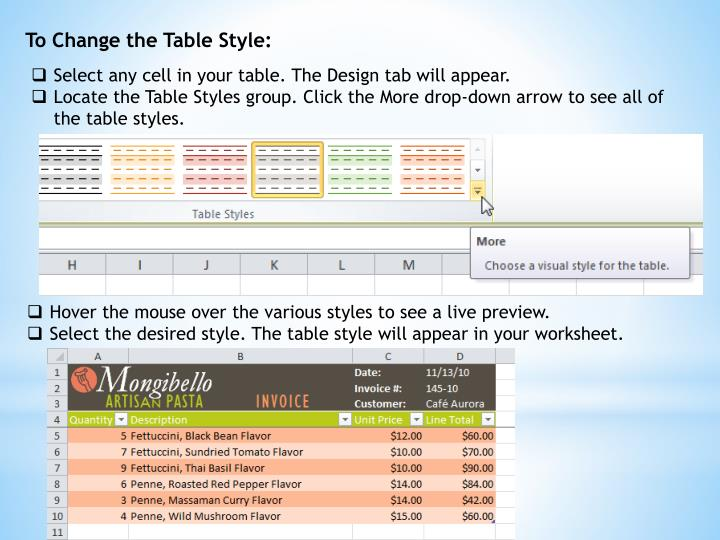 To Change the Table Style: