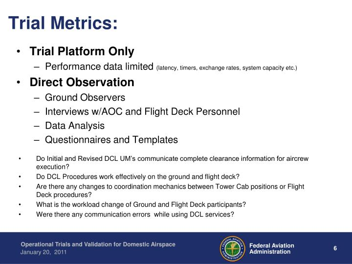 Trial Metrics: