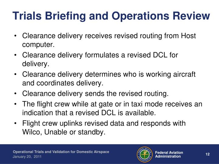Trials Briefing and Operations Review