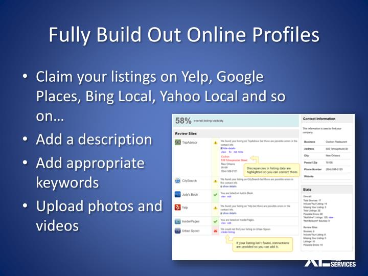 Fully Build Out Online Profiles