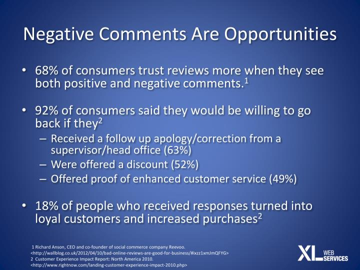 Negative Comments Are Opportunities
