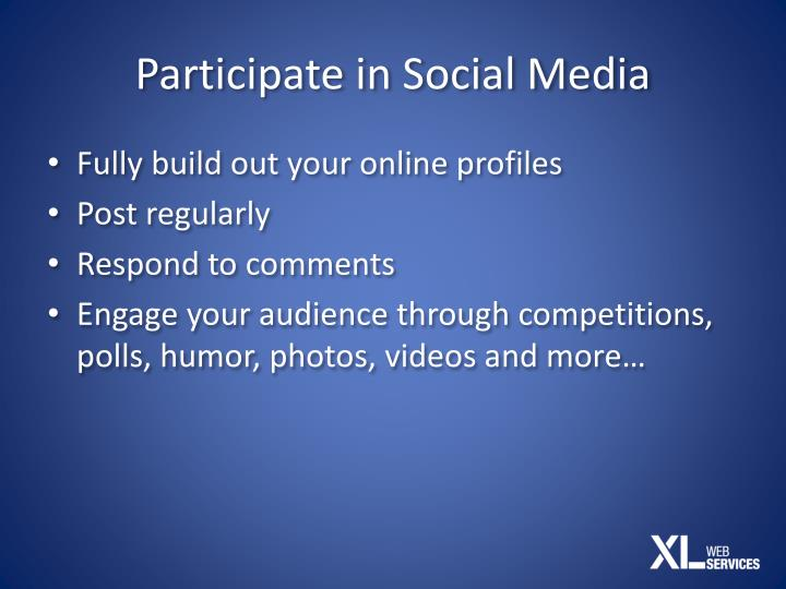 Participate in Social Media
