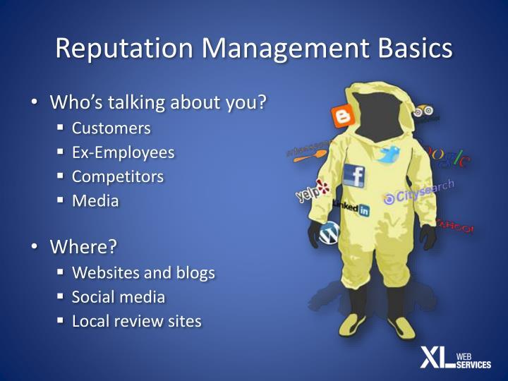 Reputation Management Basics