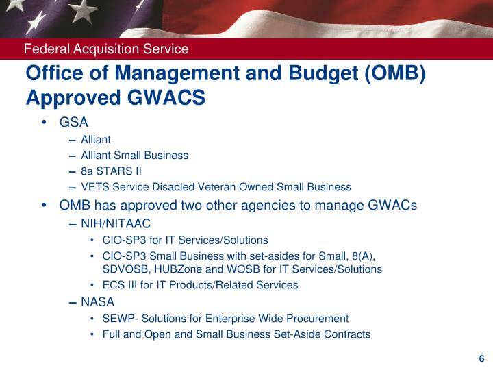 Office of Management and Budget (OMB) Approved GWACS