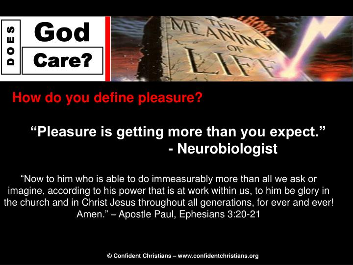 How do you define pleasure?