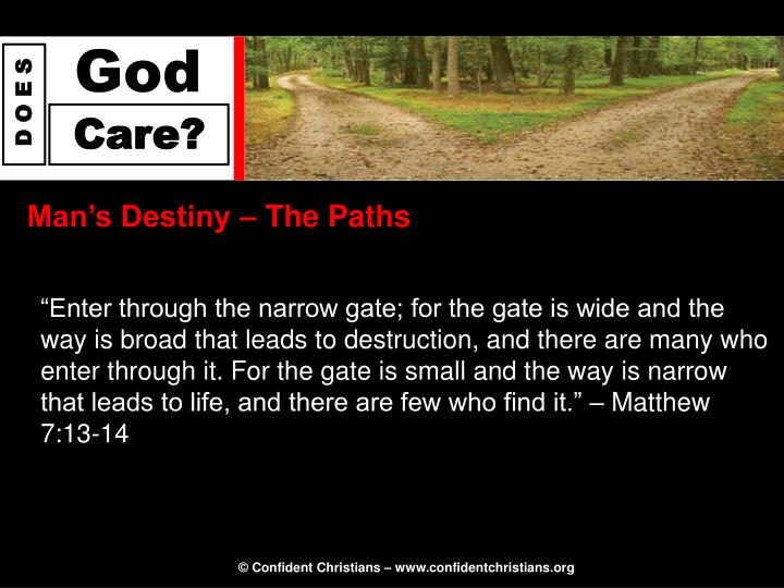 Man's Destiny – The Paths