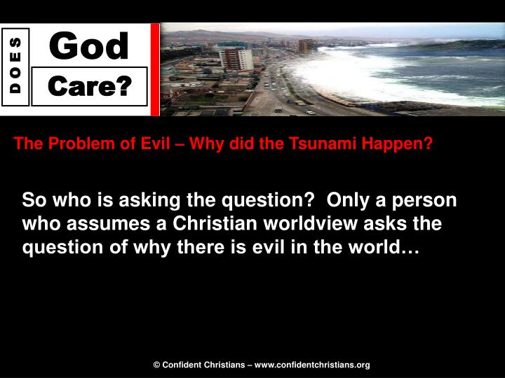 The Problem of Evil – Why did the Tsunami Happen?