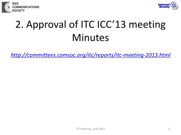 2. Approval of ITC