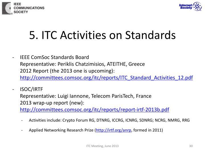 5. ITC Activities on Standards