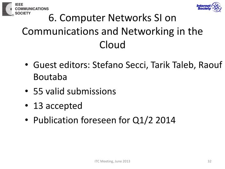 6. Computer Networks SI on Communications and Networking in the Cloud