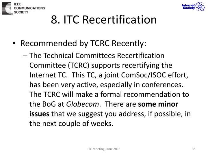 8. ITC Recertification