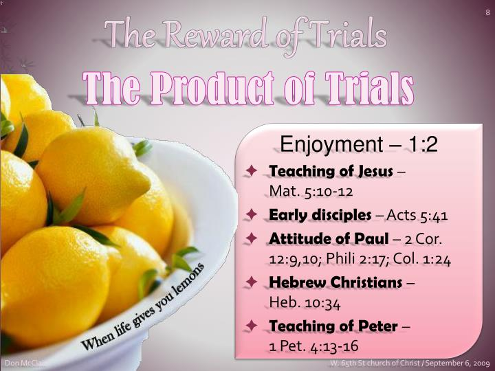The Reward of Trials