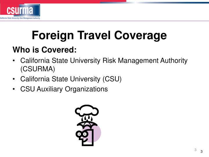 Foreign travel coverage