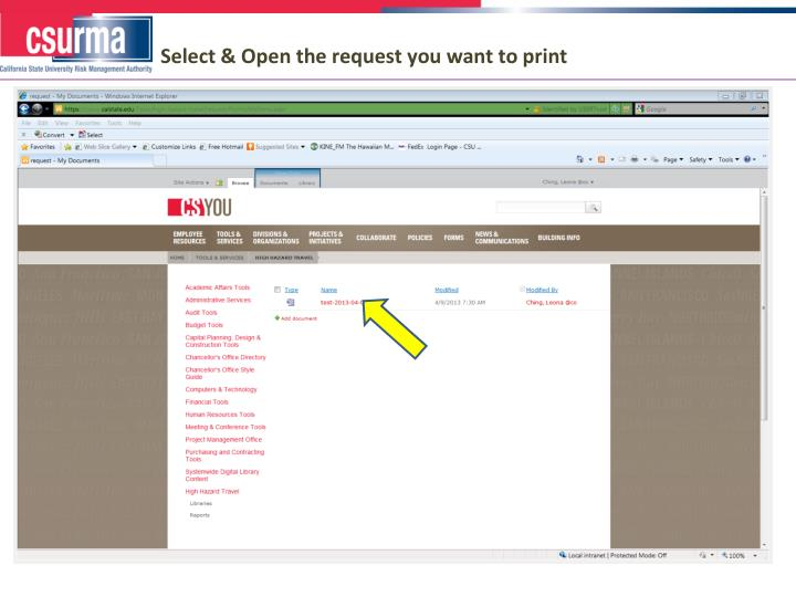 Select & Open the request you want to print