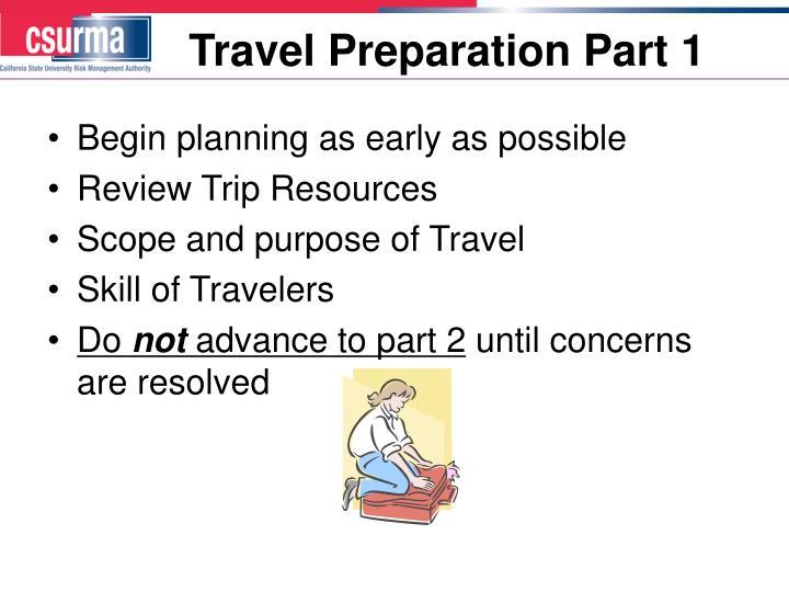 Travel Preparation Part 1