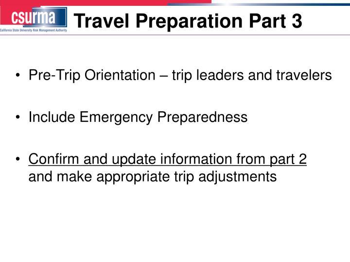 Travel Preparation Part 3