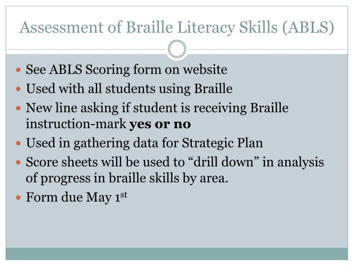 Assessment of Braille Literacy Skills (ABLS)