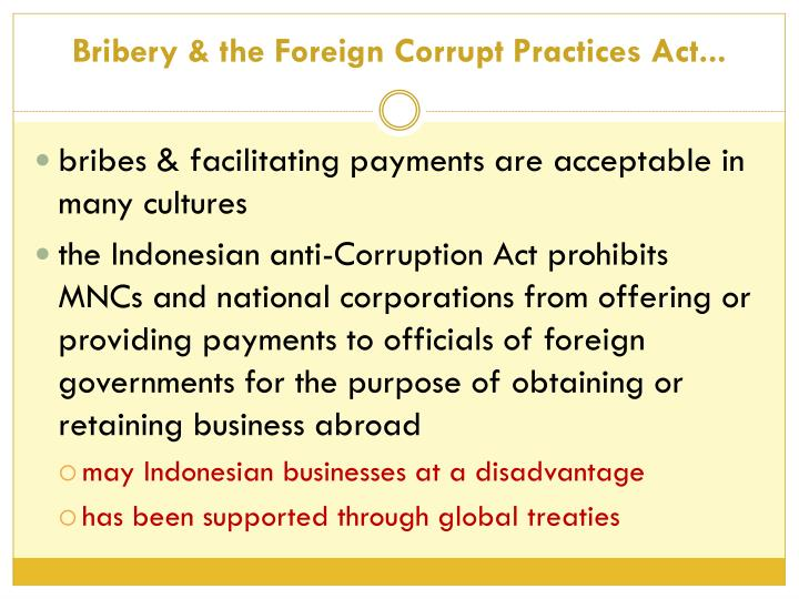 Bribery & the Foreign Corrupt Practices Act...