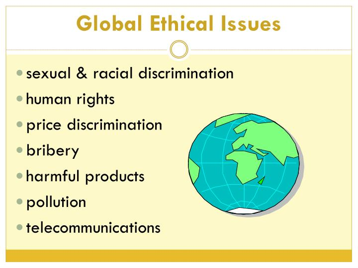 Global Ethical Issues